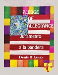Pledge  of  Allegiance. Juramento a la bandera. Colección Floricanto Infantil. By Denis O'Leary.