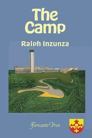The Camp. By Ralph Inzunza.