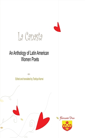 La Canasta:  An Anthology of Latin American Women Poets. Edited and translated by Toshiya Kamei.