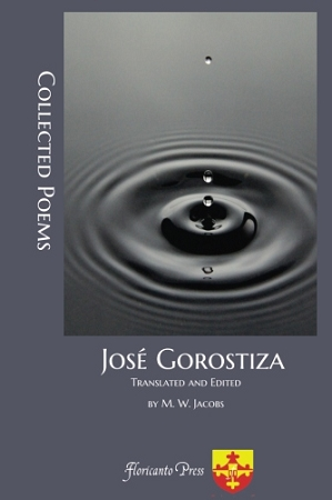 José Gorostiza: Collected Poems. By José Gorostiza, Edited and translated by M. W. Jacobs.