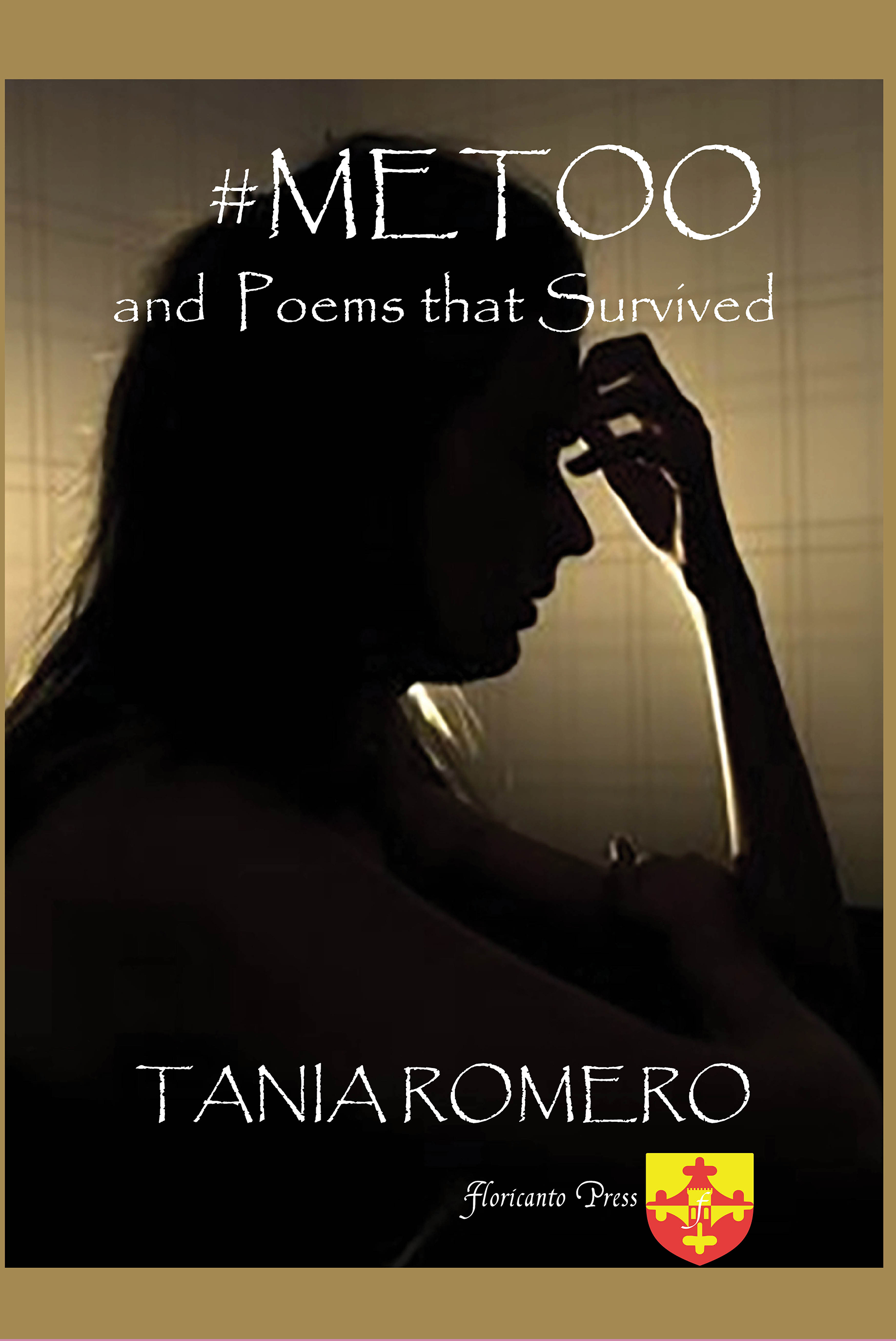 #MeToo and Poems That Survived. By Tania Romero.