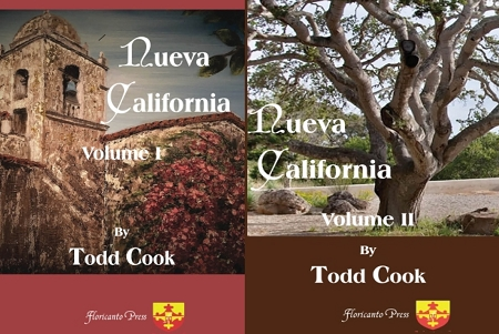 Nueva California: Volumes I & II. By Todd Cook.