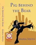 Pig Behind and The Bear. By Maria Nieto.