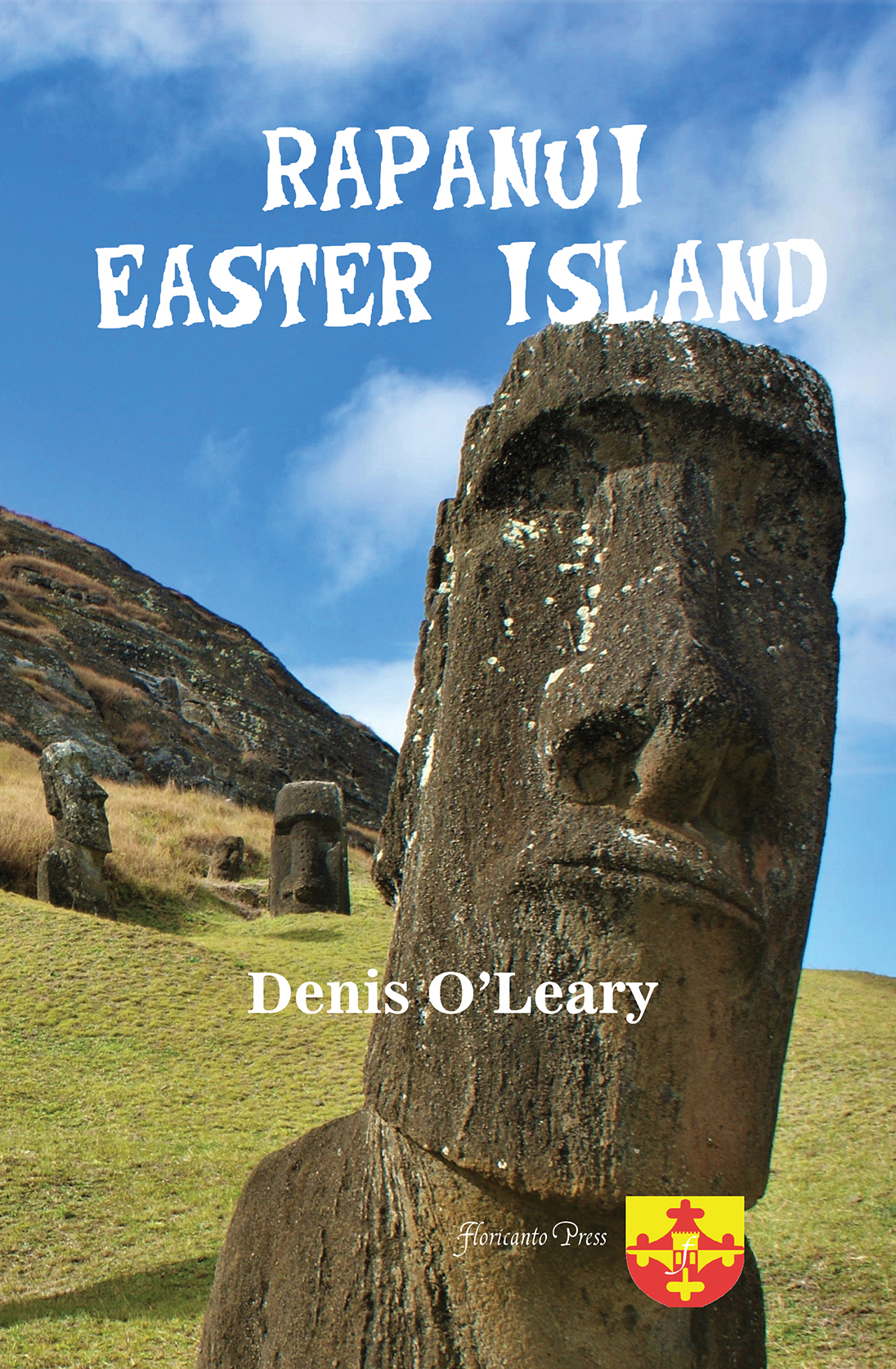 Rapanui. Easter Island. By Denis O'Leary.