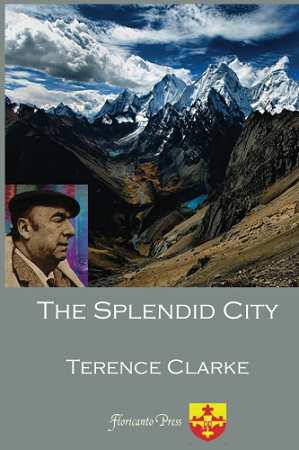 The Splendid City. By Terence Clarke.