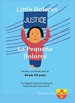 Little Dolores. La pequeña Dolores. Written and illustrated by  Denis O'Leary.