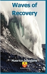 Waves of Recovery: The Life of an Advocate of Latino Civil Rights. Maurice Jourdane.