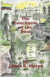 Loneliness of the Soul. By James R. Dalton