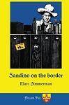 Sandino on the Border. By Marc Zimmerman.
