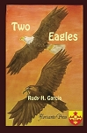 Two Eagles. By Rudy H. Garcia.